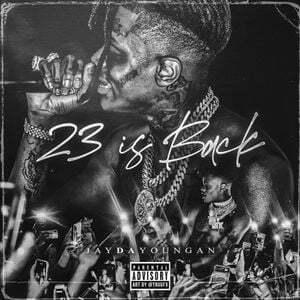 JayDaYoungan – 23 Is Back Album