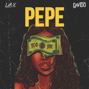 L.A.X Ft. Davido – Pepe Mp3