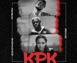 Rexxie Ft. MohBad & Sho Madjozi – KPK (Ko Por Ke) (Remix) Mp3