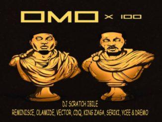 Reminisce Ft. Olamide, Cdq, Vector, King Zaga, Seriki, Ycee, Dremo & DJ Scratch Ibile – Omo x 100 Mp3
