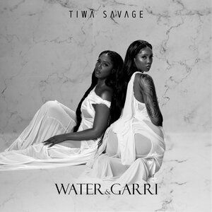Tiwa Savage – Water & Garri Album