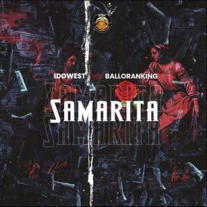 Idowest Ft. Balloranking – Samarita Mp3