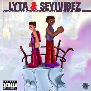 Lyta Ft. Seyi Vibez – Different Conversation Mp3