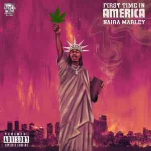 Naira Marley – First Time In America Mp3