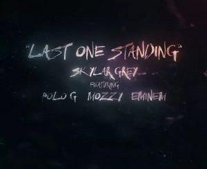 Skylar Grey Ft. Eminem, Polo G & Mozzy – Last One Standing Mp3