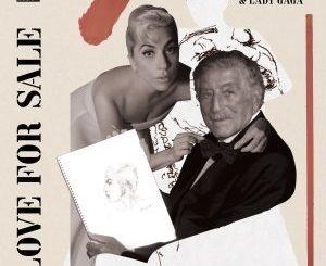 Tony Bennett Ft. Lady Gaga – Love For Sale Mp3