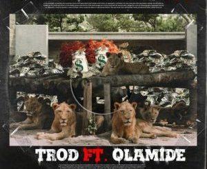 Trod Ft. Olamide – Shey You Fit Go Mp3