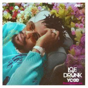 Ycee – Love Drunk Album