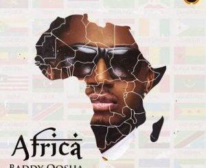 Baddy Oosha – Africa Mp3