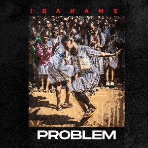 Idahams – Problem Mp3