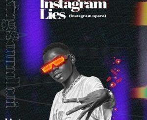 King Soundboi – Instagram Lies Instagram NparoMp3