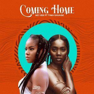 MzVee Ft. Tiwa Savage – Coming HomeMp3